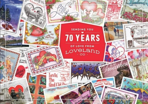 Loveland Colorado is the Nation's Sweetheart City forValentines Day