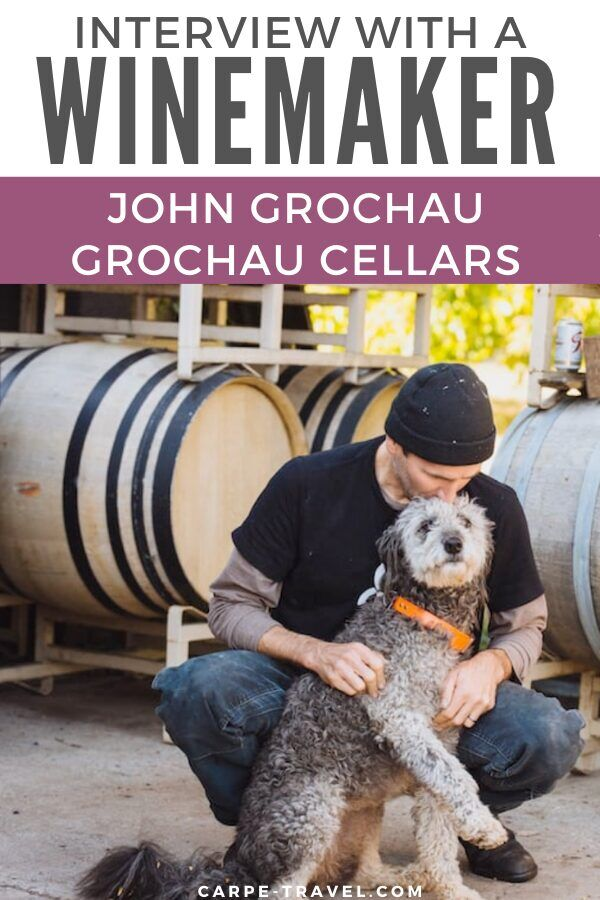 Carpe Travel sits down with John Grochau, winemaker at Grochau Cellars for our Interview with a Winemaker's series. Click over to learn more about John and why Grochau Cellars is one of the Willamette Valley wineries that WOWS!