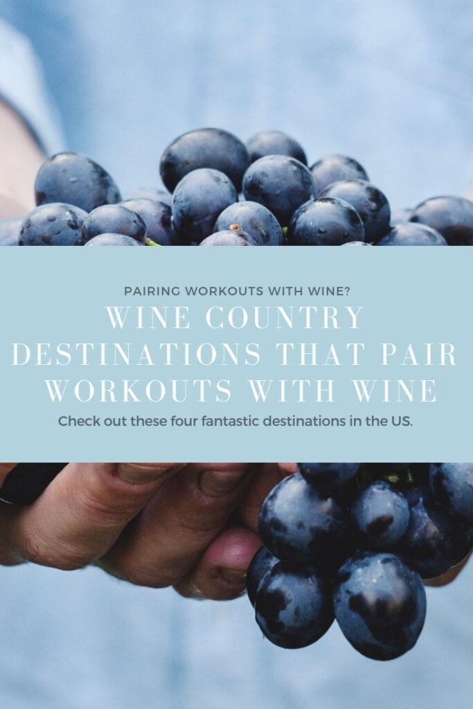 Four Fantastic Wine Country Destinations for Fit Travel in the United States.