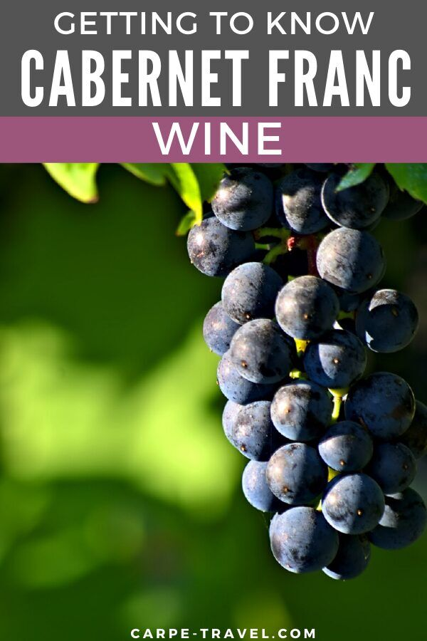Getting to know Cabernet Franc wine. Time to pour into the details about your favorite red wine grape varieties and the wines they're producing! Click over for Carpe Travels guide to understanding the wine regions producing Cabernet Franc wine and the grape itself.