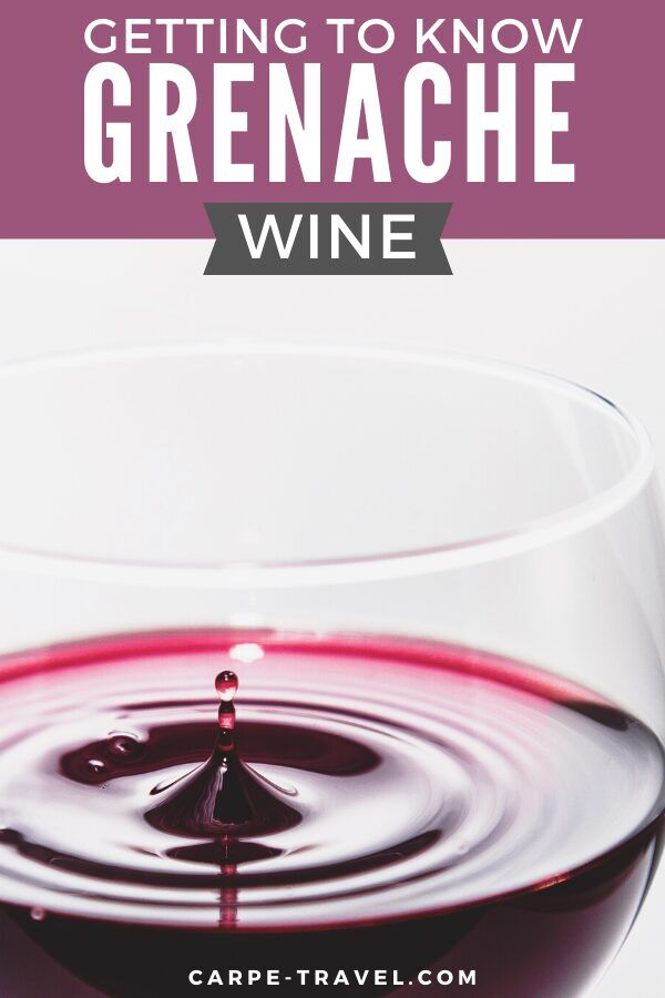 Getting to know Grenache wine. Time to pour into the details about your favorite red wine grape varieties and the wines they're producing! Click over for Carpe Travels guide to understanding the wine regions producing Grenache wine and the grape itself.